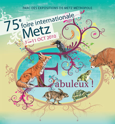 Affiche de la 75 foire internationale de Metz 2010 - 1 au 11 octobre 2010